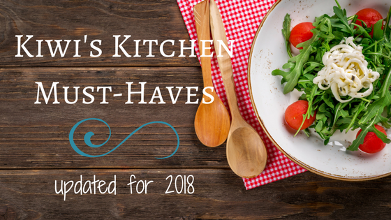 Kiwi's Kitchen Must-Haves